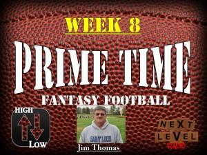 Prime Time Fantasy Football Week 8