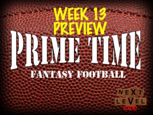 prime time fantasy football-week-13